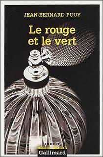 Le rouge et le vert, Pouy, Jean-Bernard