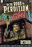 On the Road to Perdition: Detour