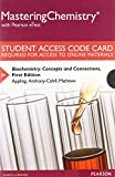 img - for MasteringChemistry with Pearson eText -- Standalone Access Card -- for Biochemistry: Concepts and Connections book / textbook / text book