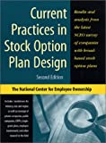 Current Practices in Stock Option Plan Design, Ryan Weeden and Corey Rosen, 0926902717