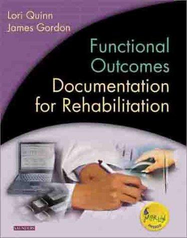 Functional Outcomes Documentation for Rehabilitation, 1e