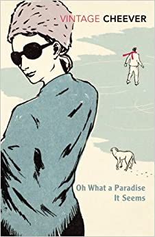 Book Oh What A Paradise It Seems (Vintage Classics)