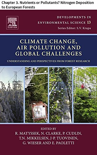 Climate Change, Air Pollution and Global Challenges: Chapter 3. Nutrients or Pollutants? Nitrogen Deposition to European Forests (Developments in Environmental (Model 3 Greenhouse)