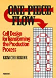 One-Piece Flow (c): Cell Design for Transforming the Production Process