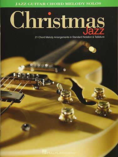 Christmas Jazz: Jazz Guitar Chord Melody Solos ()