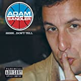 Shhh...Don't Tell (U.S. PA Version) [Explicit]