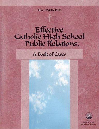 Effective Catholic High School Public Relations pdf epub