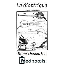 La dioptrique (French Edition)