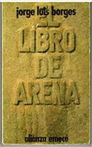 Book El Libro De Arena / The Book of Sand (El Libro de bolsillo ; 662 : Sección Literatura) (Spanish Edition)