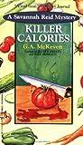 Killer Calories, G. A. McKevett and Kensington Publishing Corporation Staff, 1575665212