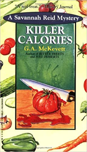 Killer Calories (A Savannah Reid Mystery), McKevett, G. A.