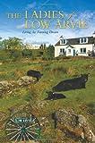 The Ladies of Low Arvie, Linda Watson, 0595358373