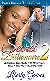 Secret Billionaire 2 – Unforgettable Love