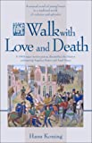 Walk with Love and Death, Hans Koning, 1588381048