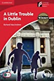img - for A Little Trouble in Dublin Level 1 Beginner/Elementary (Cambridge Discovery Readers, Level 1) book / textbook / text book