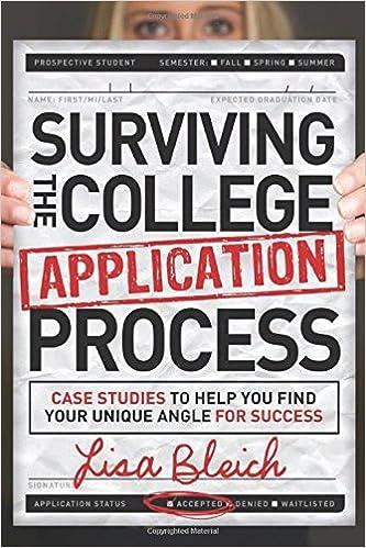 Amazon Com Applicationhelp >> Surviving The College Application Process Case Studies To