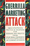 Guerrilla Marketing Attack, Jay Conrad Levinson, 0395476933