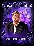 William Shatner's Halloween Frightnight: Horrorvision