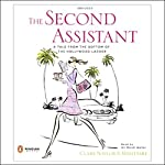 The Second Assistant: A Tale from the Bottom of the Hollywood Ladder | Mimi Hare,Clare Naylor