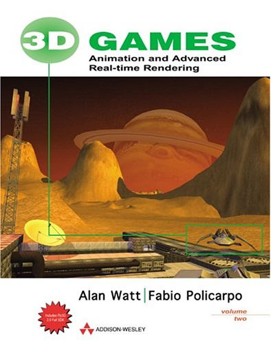 3D Games, Volume 2: Animation and Advanced Real-time Rendering