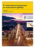 img - for 9th International Symposium on Automotive Lighting   ISAL 2011   Proceedings book / textbook / text book