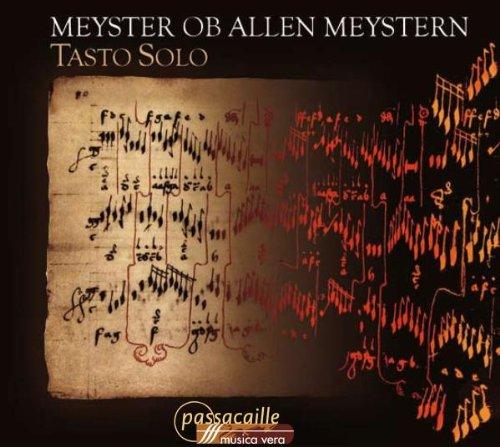 Meyster ob allen Meystern - Conrad Paumann und die deutsche Musik für Tasteninstrumente des 15. Jahrhunderts