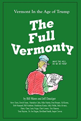 The Full Vermonty: Vermont in the Age of Trump