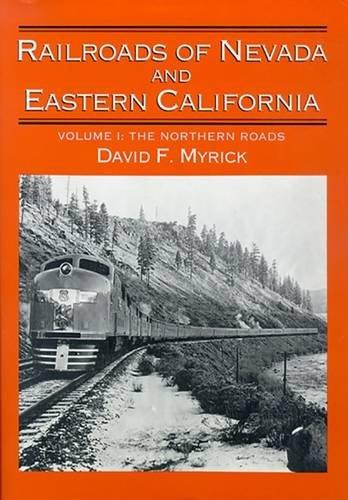 Railroads of Nevada and Eastern California, Vol. 1: The Northern Roads (Road Vehicle Set)
