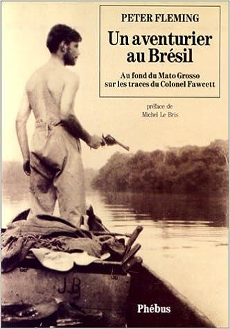 Un aventurier au Brésil