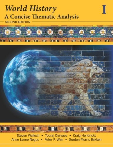 By Steven Wallech - World History, A Concise Thematic Analysis (Volume One) (2013-02-06) [Paperback] PDF
