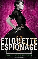 Etiquette & Espionage (Finishing