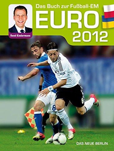 EURO 2012: Das Buch zur Fußball-EM