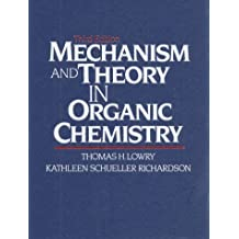 Mechanism and Theory in Organic Chemistry (3rd Edition)