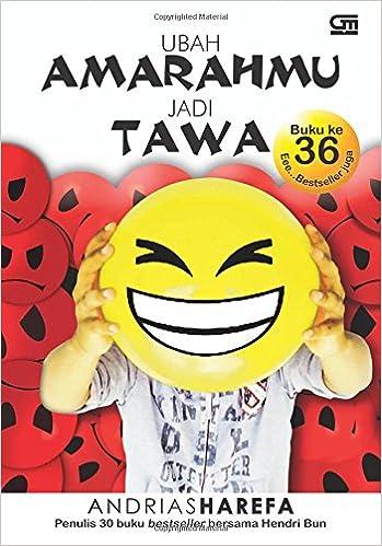 Ubah Amarah Jadi Tawa: Amazon.es: Andrias Harefa: Libros en idiomas extranjeros