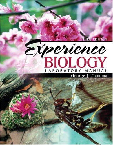Experience Biology: Laboratory Manual