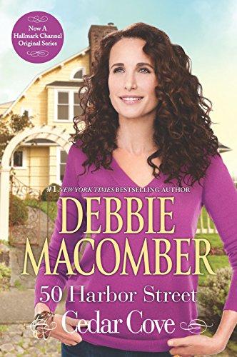 50 Harbor Street (A Cedar Cove Novel Book 5) (Debbie Macomber Cedar Cove Series Reading Order)