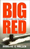Big Red, Douglas C. Waller, 0060194847