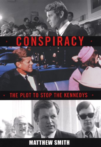Download Conspiracy: The Plot to Stop the Kennedys pdf epub