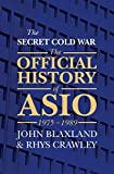 The Secret Cold War: The Official History of