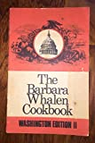 img - for The Barbara Whalen Cookbook; Washington Edition II book / textbook / text book