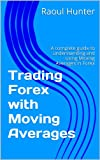 Trading Forex with Moving Averages