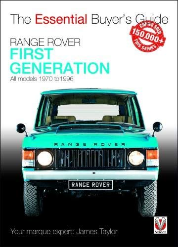 Range Rover - First Generation Models 1970 to 1996: The Essential Buyer's Guide (Best Classic Car Auctions)