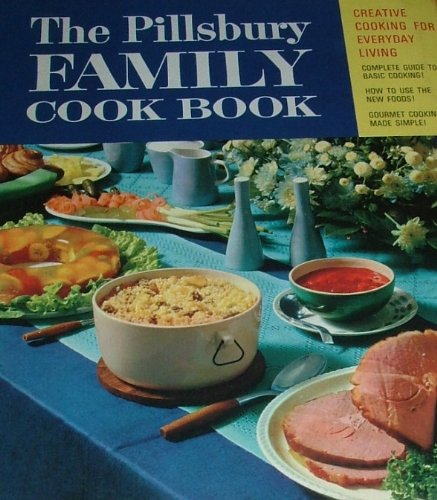 the-pillsbury-family-cook-book-creative-cooking-for-everyday-living