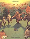 Grandmother Spider Brings the Sun: A Cherokee Story