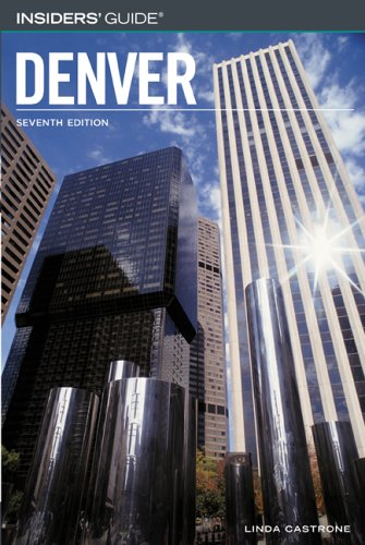 Download Insiders' Guide to Denver, 7th (Insiders' Guide Series) ebook