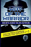 Way of the Warrior: Collected Edition Books 1 + 2 (Volume 3)