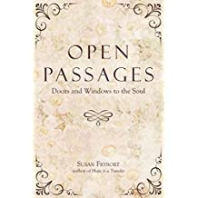 Open Passages: Doors and Windows to the Soul