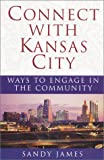 Connect with Kansas City, Sandy James, 0971321000