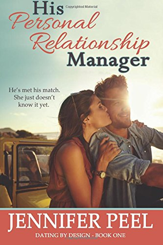 His Personal Relationship Manager (Dating by Design) (Volume 1) ebook