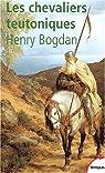Les chevaliers teutoniques par Bogdan